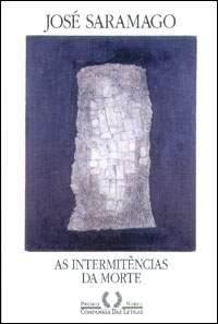 José Saramago – As intermitências da morte – NR006