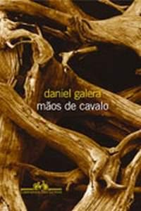Daniel Galera – Mãos de Cavalo – NR005