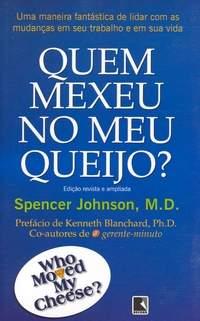Spencer Johnson – Quem mexeu no meu queijo? – NR001