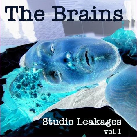 The Brains – Studio Leakages – vol. 1