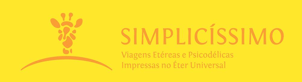 Simplicíssimo: contos, crônicas, poesias, literatura e efervescências