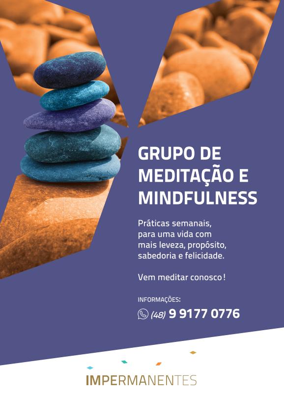 Impermanentes: Grupo de Meditação e Mindfulness